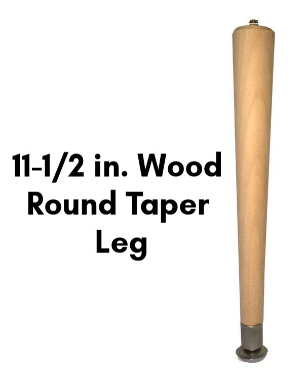 11 1 2 in Wood Round Taper Leg